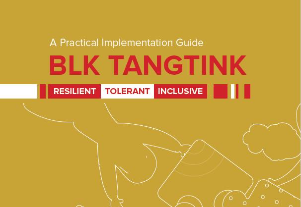 A Practical Implementation Guide BLK TANGTINK Resilient, Tolerant, Inclusive